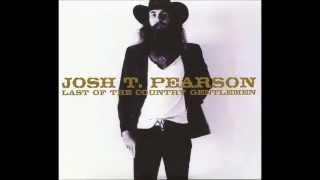Josh T. Pearson - Sweetheart I Ain't Your Christ