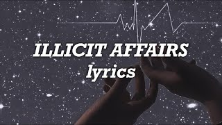 Taylor Swift - Illicit Affairs (Lyrics)