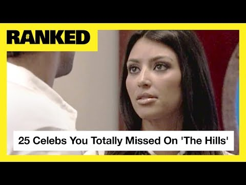 25 Celebs You Totally Missed On 'The Hills' | MTV Ranked
