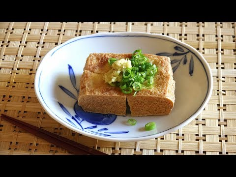 Atsuage Recipe – Japanese Cooking 101