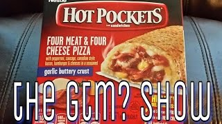 GTM? - Hot Pockets Four Meat & Four Cheese Pizza