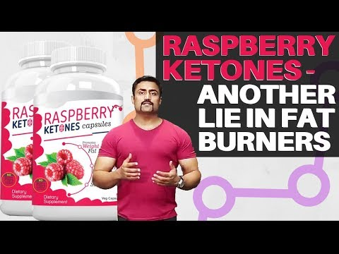 RASPBERRY KETONES - ANOTHER LIE IN FAT BURNERS