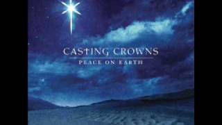 2. O Come All Ye Faithful - Casting Crowns