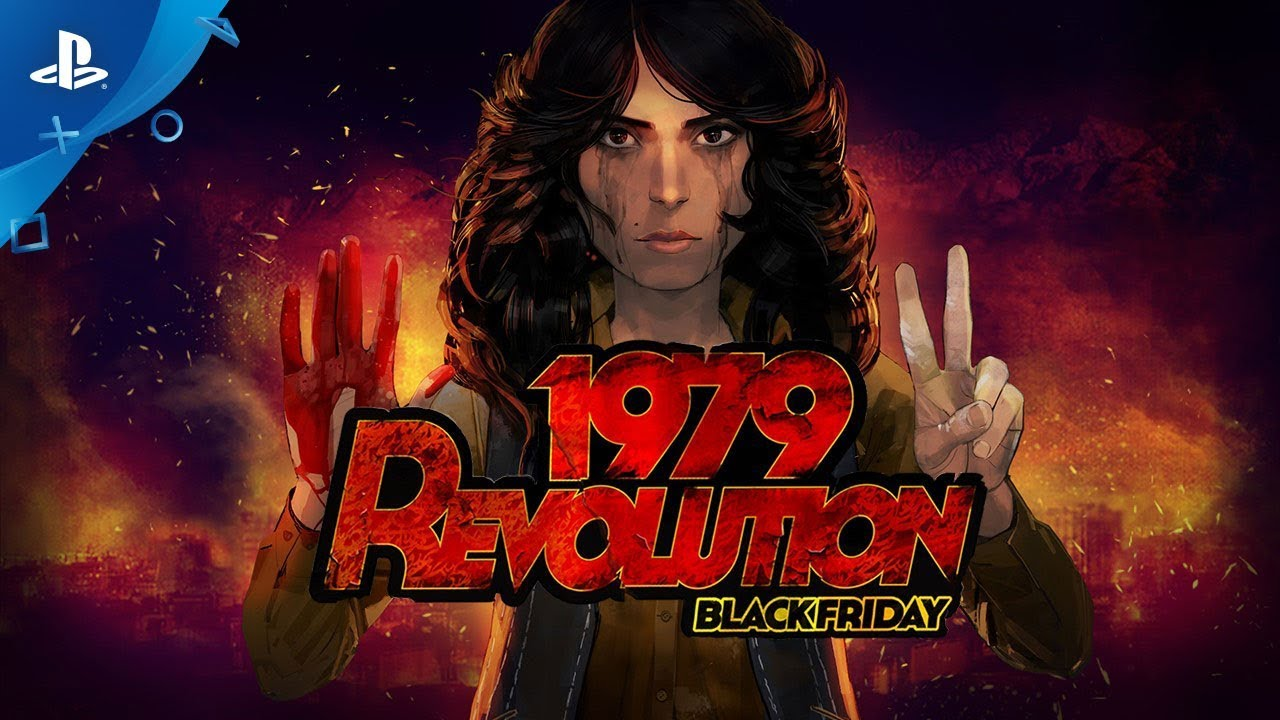 Historically Inspired 1979 Revolution: Black Friday Comes to PS4 July 31