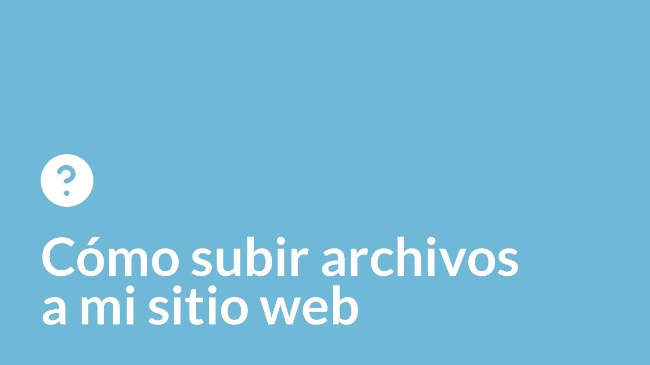 Cómo subir archivos a mi sitio web
