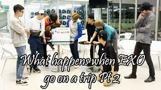 What happens when EXO go on a trip Pt 2