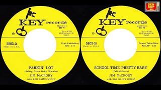 JIM McCRORY  With Bob Bain's Music - School Time, Pretty Baby / Parking Lot (1958)