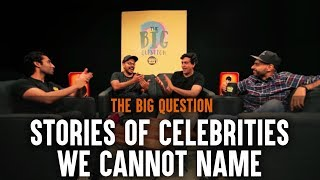 SnG: Stories of Celebrities We Cannot Name feat. Sorabh Pant | Big Question S3 Ep4