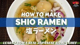 How to make Japanese Shio Ramen - 塩ラーメンの作り方 - Original Recipe - No MSG