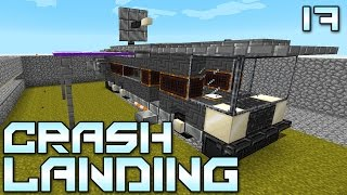 "Minecraft Crash Landing 17 - ""NOW It Feels Like HOME!!!"" (Modded Minecraft)"