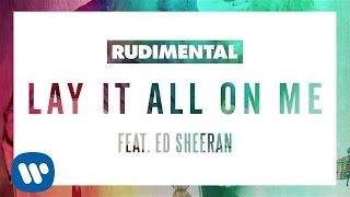 Rudimental - Lay It All On Me feat Ed Sheeran (Oliver Moldan Remix) (Official Audio)