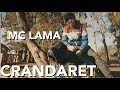 CRANDARET - MC LAMA (Clip Officiel)