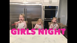 GIRLS NIGHT IN-NO DADDY ALLOWED