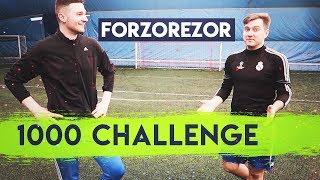1000 CHALLENGE   FORZOREZOR