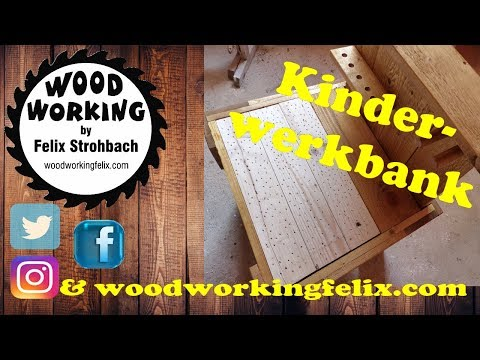 Kinderwerkbank einfach selber bauen DIY / Just build a children's workbench yourself