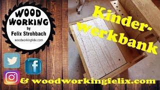 Kinderwerkbank einfach selber bauen DIY / Just build a children's workbench yourself