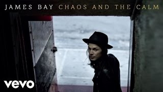 James Bay - If You Ever Want To Be In Love (Audio)