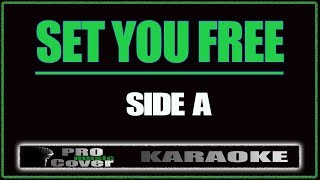 Set You Free - SIDE A (KARAOKE)