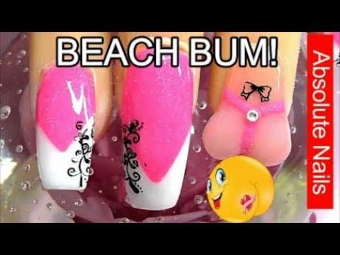 BEACH BUM w/ THONG! ACRYLIC NAILS | ABSOLUTE NAILS