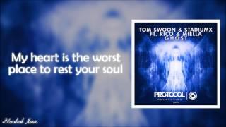 Tom Swoon & StadiumX - Ghost (ft. Rico & Miella) LYRICS HD