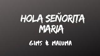 GIMS, Maluma   Hola Señorita (Maria) [Official LetraLyrics]