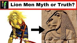 Ancient Gods 'IF' The Lion Men are More than Myth?