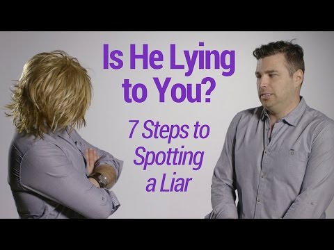 0 Is Your Man a Liar? How To Tell If Your Boyfriend or Husband Is Lying To   You