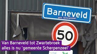 Van Barneveld tot Zwartebroek, alles is nu 'gemeente Scherpenzeel'