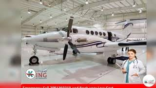 Low Fare King Air Ambulance Service in Delhi
