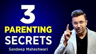 3 Parenting Tips By Sandeep Maheshwari | Hindi