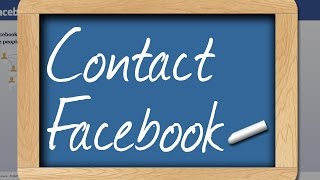 How To Contact Facebook For Help - Facebook Guide
