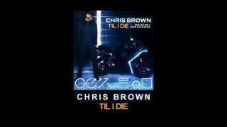 Chris Brown - Till I Die Instrumental Studio Version