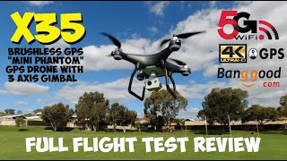 X35 GPS Drone With 3 Axis Gimbal 4K HD Camera Flight Review