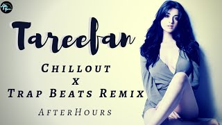 Tareefan Remix | Chillout X Trap Beats | Female Version | QARAN Ft. Lisa Mishra | Veere Di Wedding