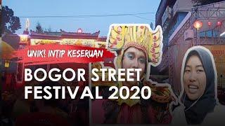 VLOG: Intip Keseruan Bogor Street Festival 2020, Peringati Cap Go Meh dan 50 Kesenian Ditampilkan