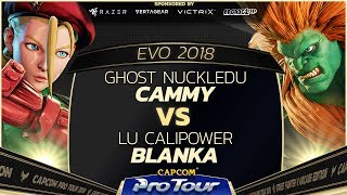 GHOST Nuckledu (Cammy) vs LU Calipower (Blanka)  - EVO 2018 - Pools - SFV - CPT 2018