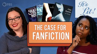 The Case For Fan Fiction (feat. Lindsay Ellis And Princess Weekes)   It's Lit