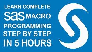 Advanced SAS Programming  | SAS Macros Programming Tutorial | SAS Macro Tutorial For Beginners