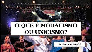 O que é modalismo ou unicismo?