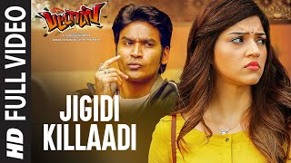 Jigidi Killaadi Full Video | Pattas | Dhanush | Anirudh | Vivek - Mervin | Sathya Jyothi Films