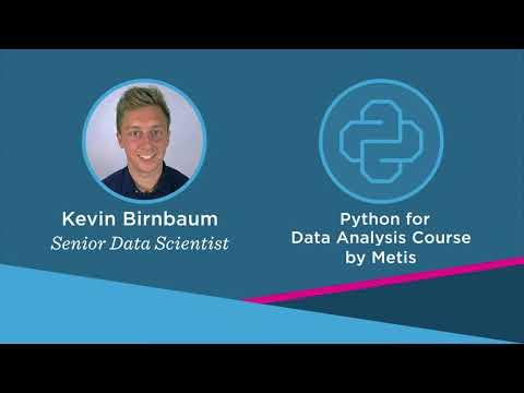 Metis Python For Data Analysis Course - YouTube