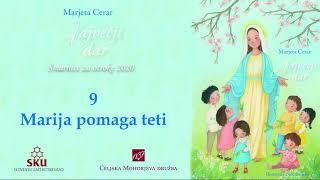 Največji dar: 09 Marija pomaga teti