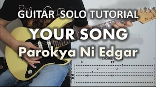 Your Song - Parokya Ni Edgar (Guitar Solo & Fills Tutorial With Tabs)