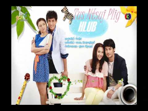 (Jan-May) 2013 Thai Lakorn Hmong Dubbed