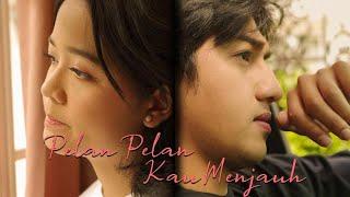 CINTA - PELAN PELAN KAU MENJAUH [Official Music Video]