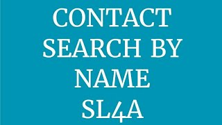 Searching Contacts by Name - SL4A Android