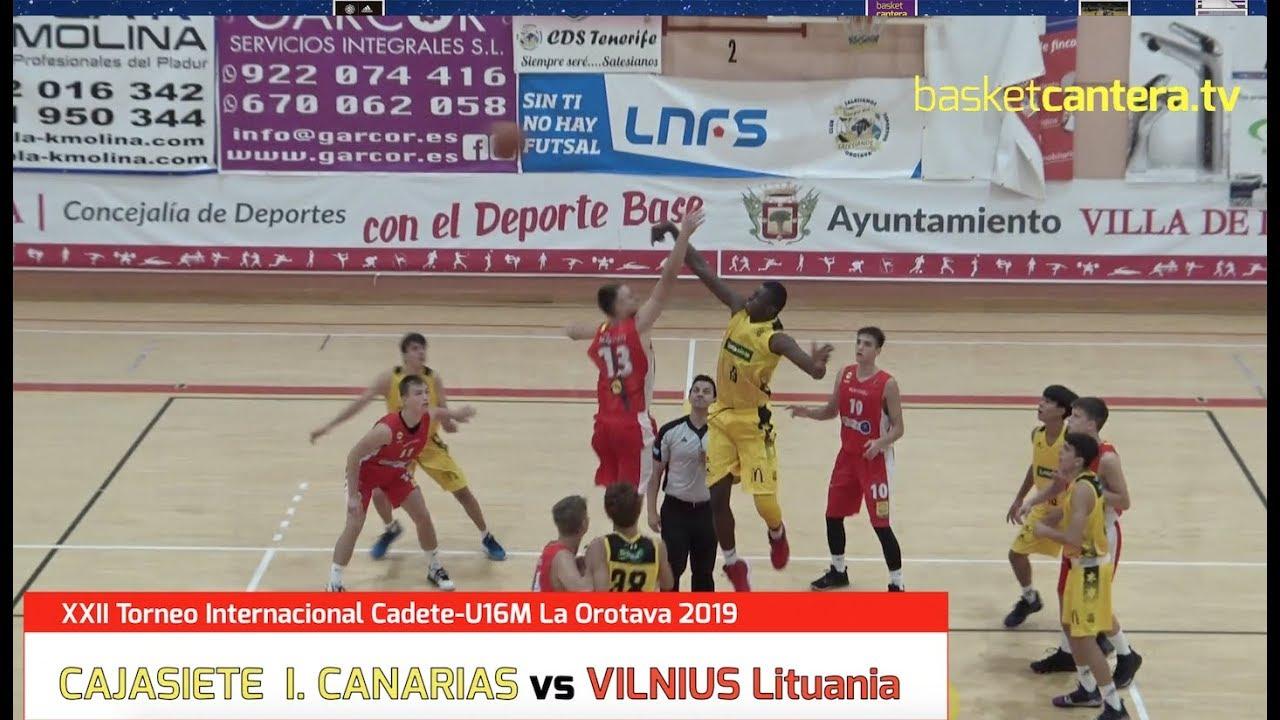 U16M - CAJASIETE CANARIAS vs VINIUS Lituania. Torneo Internacional La Orotava-19 (BasketCantera.TV)
