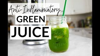 Anti-Inflammatory Green Juice Recipe