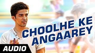 Choolhe Ke Angaarey - Full Audio Song - Hawaa Hawaai
