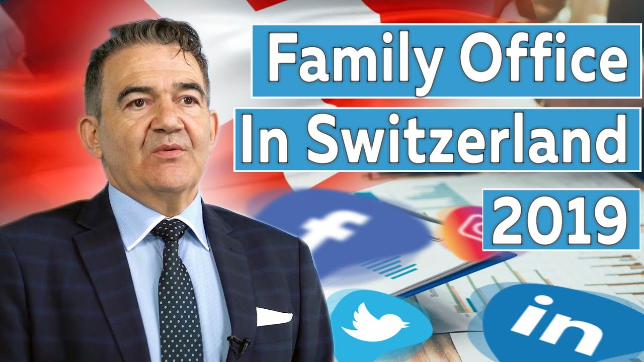 Family Office Trends In Switzerland 2019